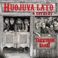 Huojuva Lato: Takkulan Baari