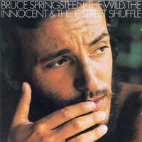Springsteen, Bruce : The Wild, The Innocent & The E Street Shuffle