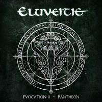 Eluveitie: Evocation II - Pantheon