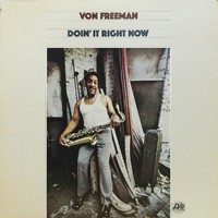 Freeman, Von: Doin' It Right Now