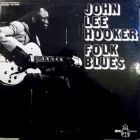 Hooker, John Lee : Folk Blues