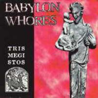 Babylon Whores: Trismegistos