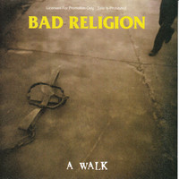 Bad Religion: A walk
