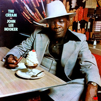 Hooker, John Lee: The Cream