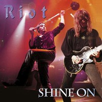 Riot: Shine on
