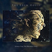 Eden House: Songs For the Broken Ones