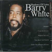 White, Barry: Shadows Of Love