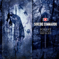 Suicide Commando: Forest Of The Impaled