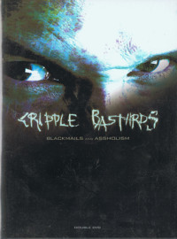 Cripple Bastards: Blackmails and assholism