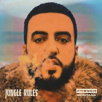French Montana: Jungle Rules
