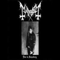 Mayhem : Live In Sarpsborg