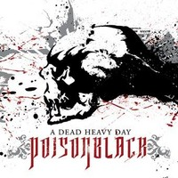 Poisonblack: A dead heavy day