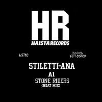 Stiletti-Ana: Stone Riders