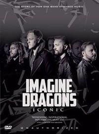 Imagine Dragons: Iconic