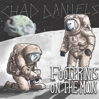 Daniels, Chad: Footprints on the Moon