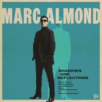 Almond, Marc: Shadows & Reflection