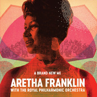 Franklin, Aretha: A Brand New Me
