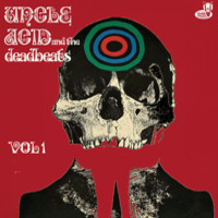 Uncle Acid And The Deadbeats: Vol 1