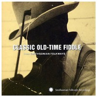V/A: Classic Old-Time Fiddle