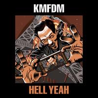 KMFDM: Hell yeah