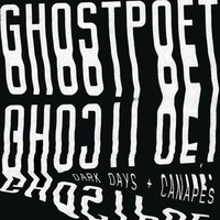Ghostpoet: Dark Days and Canapes