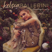 Ballerini, Kelsea: Unapologetically