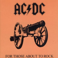 AC/DC : For Those About To Rock