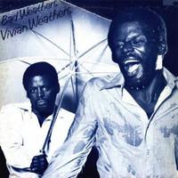 Weathers, Vivian: Bad Weathers