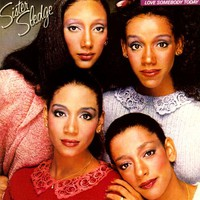 Sister Sledge: Love somebody today