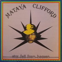 Clifford, Mataya: Star Fell From Heaven