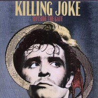 Killing Joke : Outside The Gate