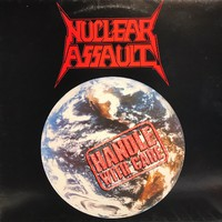 Nuclear Assault : Handle With Care