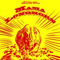 Mama Longhorn : Enter The Rhythm Tank
