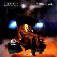 Hector: Yhtenä iltana...
