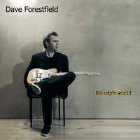 Forestfield, Dave: Nobody's world
