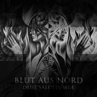 Blut Aus Nord : Deus Salutis Meæ