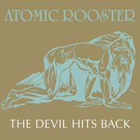 Atomic Rooster: The devil hits back
