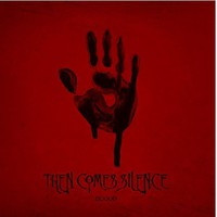 Then Comes Silence: Blood