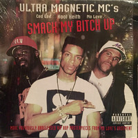 Ultramagnetic MC's: Smack My Bitch Up