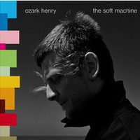 Ozark, Henry: Soft machine