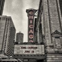 King Crimson: Live in Chicago, June 28th, 2017