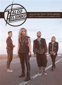 Haloo Helsinki: Laulut on tehty teitä varten - 25 suurinta hittiä