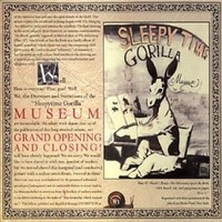 Sleepytime Gorilla Museum: Grand opening and closing