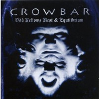 Crowbar: Odd Fellows Rest