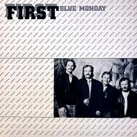 First: Blue Monday