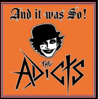 Adicts: And it was so!