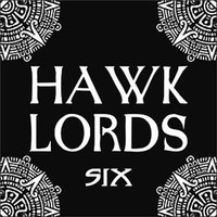 Hawklords: Six
