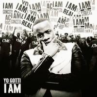 Yo Gotti: I Am