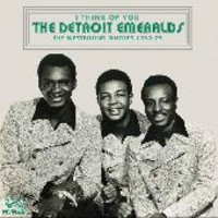 Detroit Emeralds: I Think of You