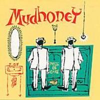 Mudhoney : Piece Of Cake